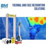 THERMAL AND FACE RECOGNITION SOLUTIONS